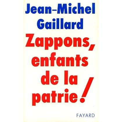 Zappons, enfants de la patrie ! (Documents)