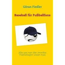 Baseball für Fußballfans: Alles was man über Amerikas Traditionssport wissen muss