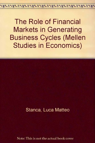 The Role of Financial Markets in Generating Business Cycles PDF Books