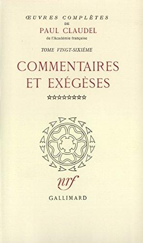 Oeuvres complètes, tome 26 : Commentaires et exégèses, VIII : Au milieu des vitraux de l'Apocalypse par Paul Claudel