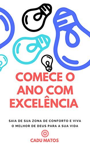 Comece o ano com excelência (METANOIA Livro 1) (Portuguese Edition)