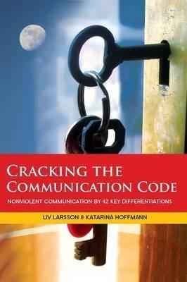 [(Cracking the Communication Code)] [Author: Liv Larsson] published on (January, 2015)