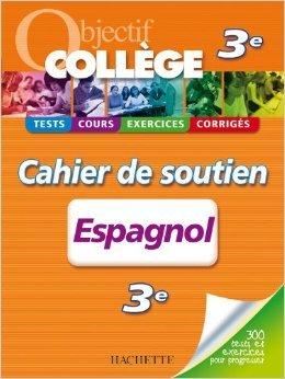 Objectif Collège - Espagnol 3ème de Marie-Ange Faus-Richiero ,Carmen Roussel ( 7 juillet 2010 )