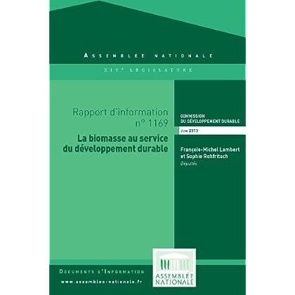 Rapport d'information « La biomasse au service du développement durable »