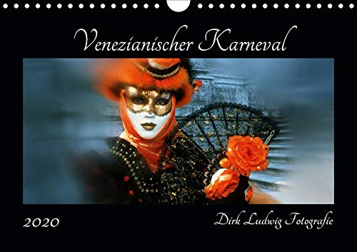 Venezianischer Karneval (Wandkalender 2020 DIN A4 quer): Karneval in Venedig von Dirk Ludwig Fotografie (Monatskalender, 14 Seiten ) (CALVENDO Kunst)
