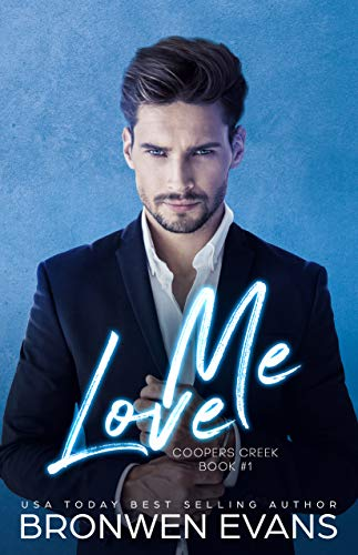 Love Me (Coopers Creek Book 1) (English Edition)
