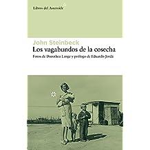 Los vagabundos de la cosecha (Libros del Asteroide)
