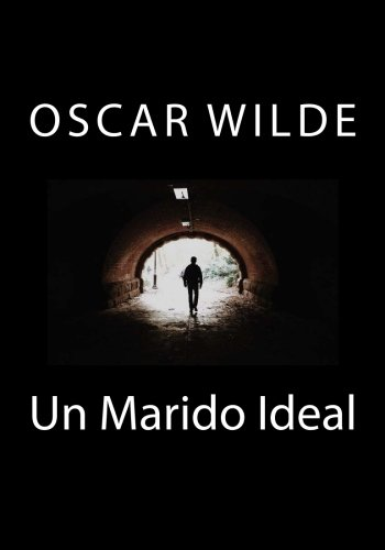 Un Marido Ideal por Oscar Wilde