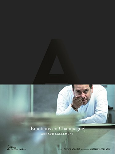 Emotions en Champagne par Arnaud Lallement