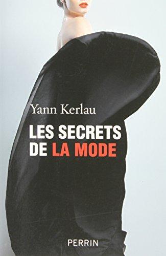Les secrets de la mode par Yann KERLAU