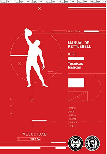 Manual de Kettlebell 1 - KBLA (Primera edicion): Kettlebell Latinoamerica por Jeronimo Milo