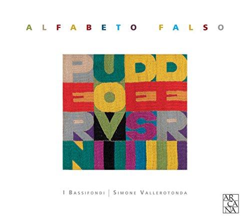 Alfabeto Falso - Lautenwerke aus Italien & Spanien