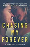 Chasing My Forever (The Beaumont Series: Next Generation Book 3) (English Edition)