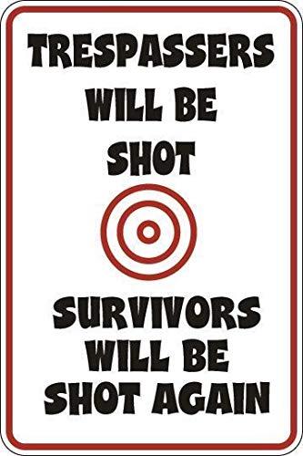s Will Be Shot Survivors Shot Again Dekoration, lustiges Aluminium-Blechschild, 30,5 x 45,7 cm ()