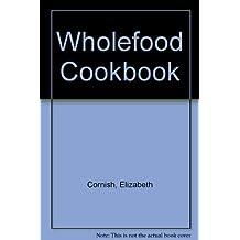 Wholefood Cookbook