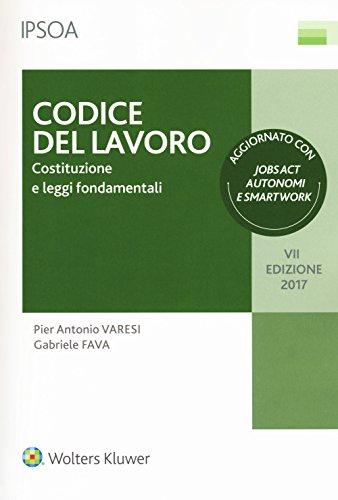Codice del lavoro. Costituzione e leggi fondamentali. Con Contenuto digitale per download e accesso on line