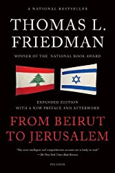 From Beirut to Jerusalem by Thomas L Friedman (2012-12-11)