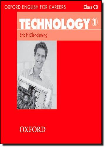 Oxford English for Careers: Technology 1: Technology 1. CD por Eric H. Glendinning