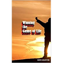 How to Win at the Game of Life (English Edition)