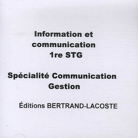 Information et communication 1ere stg specialite communication