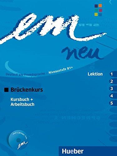 EM NEU 2008 BRÜCKENK.(1-5)Kb+Ab+1CDAb: Kurs- Und Arbeitsbuch Lektion 1-5 Mit Arbeitsbuch Audio-CD