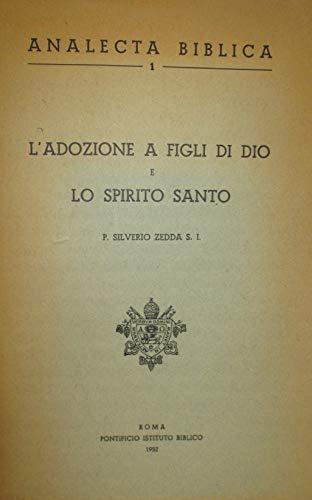 a3e29613 L'Adozione a Figli di Dio e lo Spirito Santo: Storia de;;