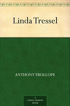 Linda Tressel (English Edition) par [Trollope, Anthony]