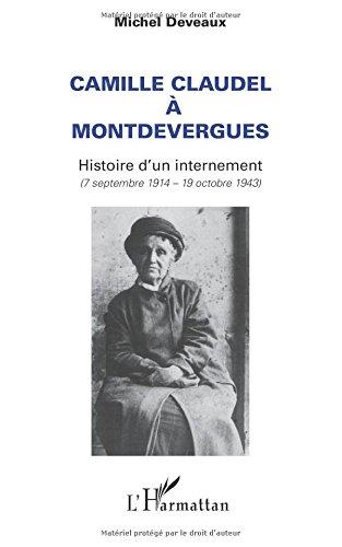 Camille Claudel à Montdevergues