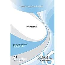 Practicum II (Manuales Universitarios de Teleformación: Grado en Educación Primaria)