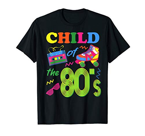 Kostüm Party Musik Motto - 80er Jahre Kostüm Motto Party Tshirt - Child Of The 80's