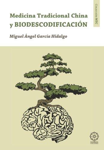 Biodescodificación y medicina tradicional china