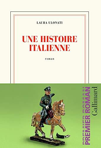Une histoire italienne : roman