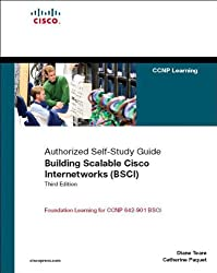 Building Scalable Cisco Internetworks (BSCI): Authorized Self-study Guide (CCNP Self-study)