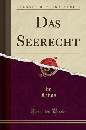 Das Seerecht (Classic Reprint)