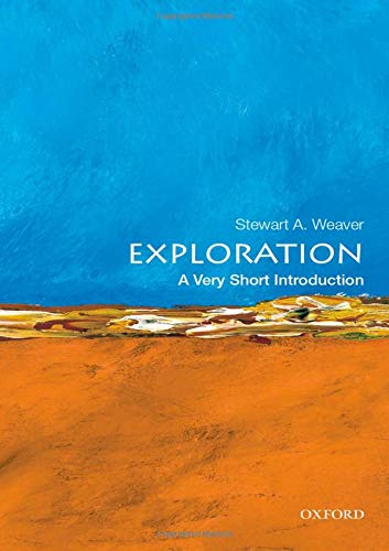 Exploration: A Very Short Introduction (Very Short Introductions)