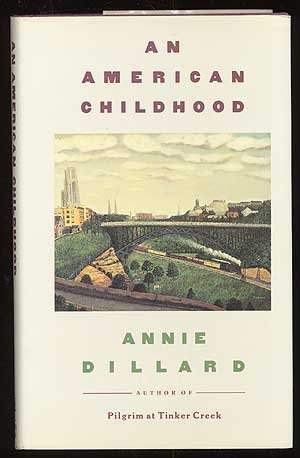 an-american-childhood-written-by-annie-dillard-1987-edition-1st-edition-publisher-harpercollins-hard