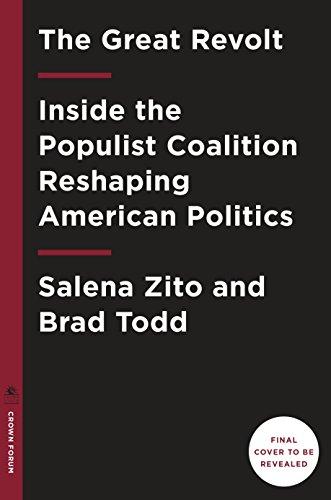 The great revolt inside the populist coalition reshaping american the great revolt inside the populist coalition reshaping american politics by zito salena fandeluxe Document