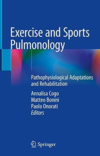 Exercise and Sports Pulmonology: Pathophysiological Adaptations and Rehabilitation (English Edition)