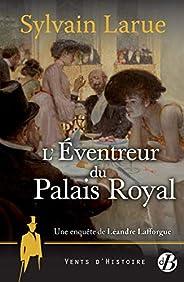L'Éventreur du Palais Royal: Une enquête de Léandre Laffo