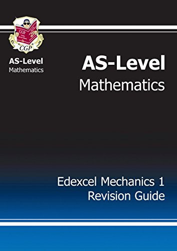 AS-Level Maths Edexcel Module Mechanics 1 Revision Guide: Module M1 - Edexcel