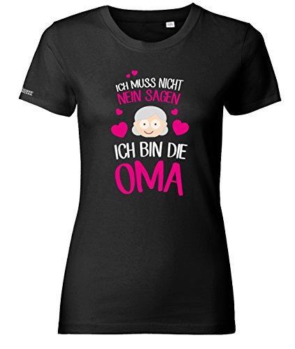 Ich muss nicht nein sagen - Ich bin die Oma - Schwarz - WOMEN T-SHIRT by Jayess Gr. L (Klassische L/s Womens Shirt)