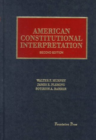 American Constitutional Interpretation by Walter F. Murphy (1995-08-02)