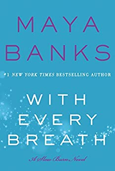 With Every Breath: A Slow Burn Novel (Slow Burn Novels) di [Banks, Maya]
