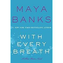 With Every Breath: A Slow Burn Novel (Slow Burn Novels Book 4)