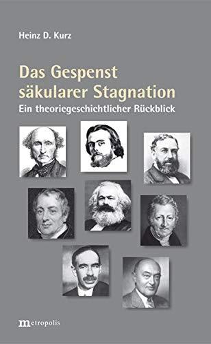 Das Gespenst säkularer Stagnation: Ein theoriegeschichtlicher Streifzug