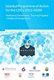 Istanbul Programme of Action for the Ldcs (2011-2020): Monitoring Deliverables, Tracking Progress - Analytical Perspectives