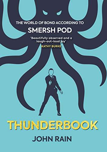 Thunderbook: The World of Bond According to Smersh Pod (English Edition)