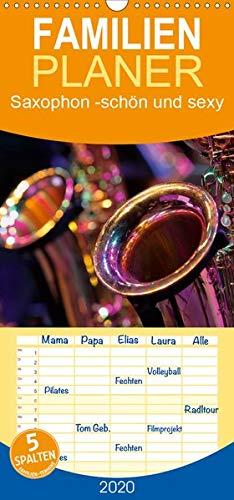 Saxophon - schön und sexy - Familienplaner hoch (Wandkalender 2020, 21 cm x 45 cm, hoch)