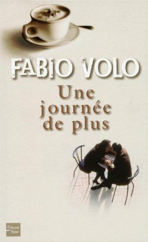 Une journée de plus par Fabio Volo