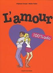 L'amour 100% ado